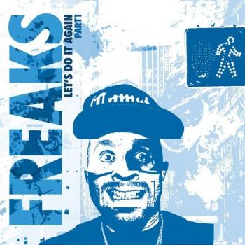 Freaks - Let's Do It Again (Part 1) - Music For Freaks - MFF15001V