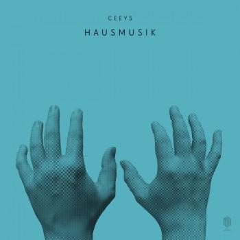 Ceeys - Hausmusik - Neue Meister