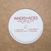 Innershades - What About Us EP - AAL001