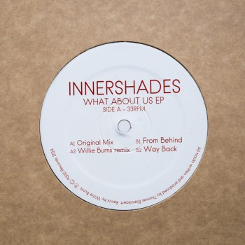 Innershades ‎- What About Us EP - AAL001