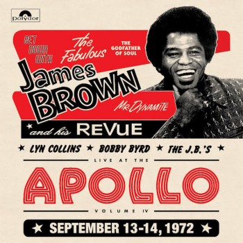 James Brown, Lyn Collins, Bobby Byrd, The J.B.'s ‎– Get Down With James Brown: Live At The Apollo Volume IV - Polydor ‎