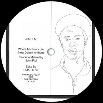 John F.M. - Where My Roots Lie - FXHE Records - FXHE JFM