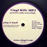 John Jastszebski - La Toureille / Funky Dreamer - Vinyl Kills MP3 - VKMP3 001