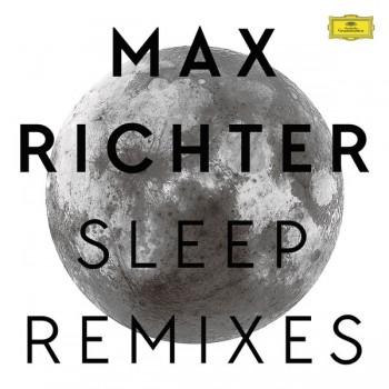 Max Richter - Sleep Remixes  (180G VINYL) - Deutsche Grammophon