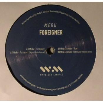 Medu - Foreigner / Rum - Wavetech Limited - WAVETECH001