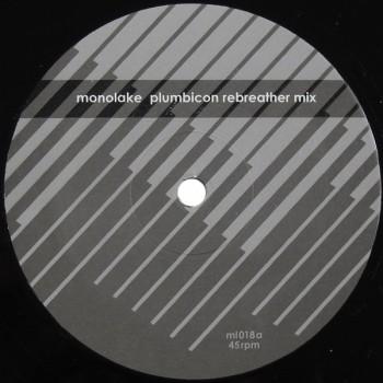 Monolake - THE PLUMBICON REMIXES - Monolake 018 / ML018