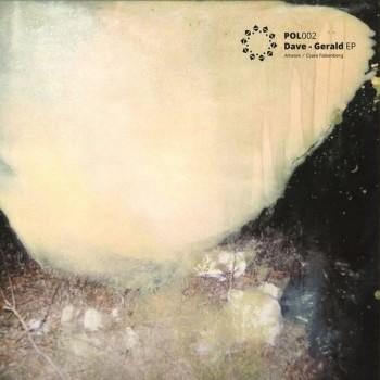 DAVE - PRASLESH RMX - GERALD EP - POLEN
