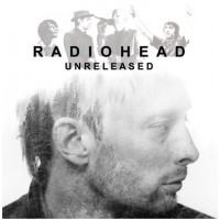 Radiohead - Unreleased - Not On Label (Radiohead) - RADIOHEADUNRELEASED