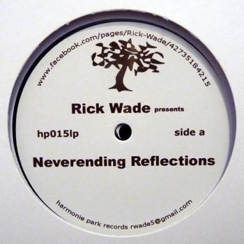 Rick Wade – Neverending Reflections - Harmonie Park 2XLP