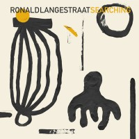 Ronald Langestraat - Searching - South of North