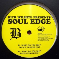 Rick Wilhite - Soul Edge ep - Moodymann _ Theo Parrisch RMX- Rush Hour