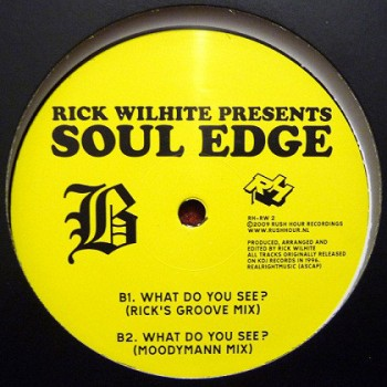 Rick Wilhite - Soul Edge ep - Moodymann _ Theo Parrisch RMX- Rush Hour