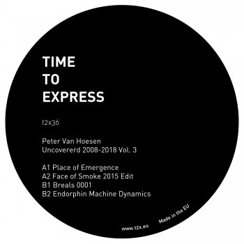 Peter Van Hoesen - Uncovered 2008-2018 Vol. 3 - Time to Express