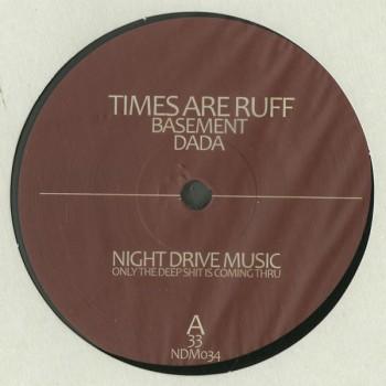 Times Are Ruff – Basement EP - Night Drive Music