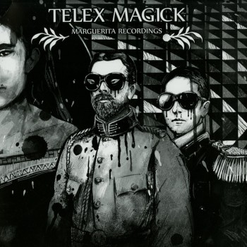Various Artists - Telex Magick - Marguerita Recordings
