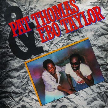 Pat Thomas and Ebo Taylor - Pat Thomas and Ebo Taylor - Terrestrial Funk TF002