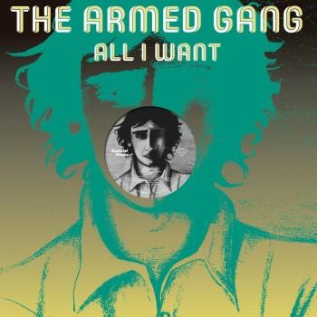 The Armed Gang - All I Want - Espacial Discos