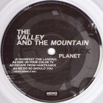 The Valley & The Mountain - Black Planet - WeMe