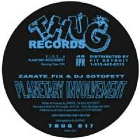 Zarate_Fix and DJ Sotofett - Planetary Involvement - THUG 017