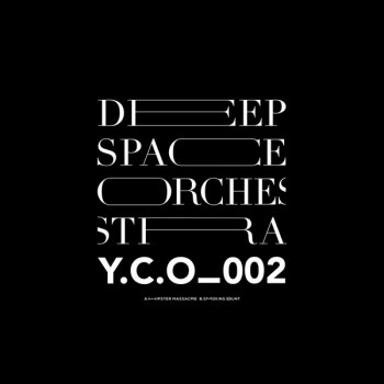Deep Space Orchestra - Hipster Massacre / Smoking Bunt - YCO