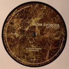 VADIM SVOBODA - MOTIFS EP - EKLO