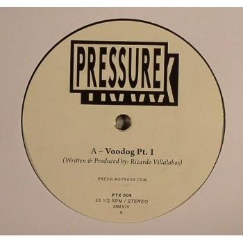 Ricardo Villalobos - Voodog - Pressure Trax