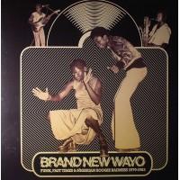 Brand New Wayo / Funk / Fast Times Nigerian Boogie Badness 1979-1983