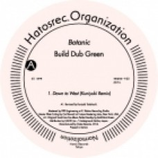 BUILD DUB GREEN - BOTANIC - HATOS RECORDS