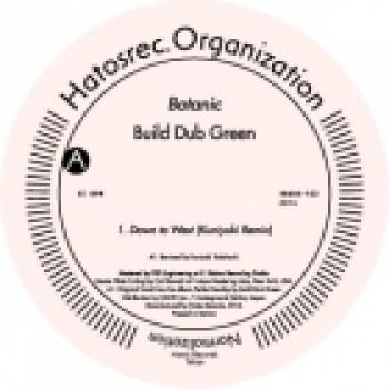 BUILD DUB GREEN - BOTANIC - HATOS RECORDS