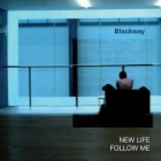 BLACKWAY - NEW LIFE / FOLLOW ME - ARFON 5