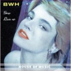 B.W.H. - LIVIN UP / STOP - ARFON 7