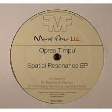 OPREA TIMPU - Spatial Resonance EP - Moral Fiber LTD