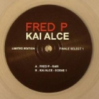 FRED P / KAI ALCE - FINALE SESSIONS SELECT VOL 1