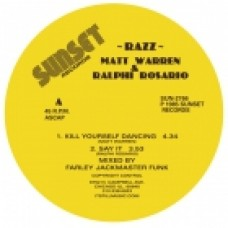 RAZZ KILL - YOURSELF DANCING - SUNSET RECORDS