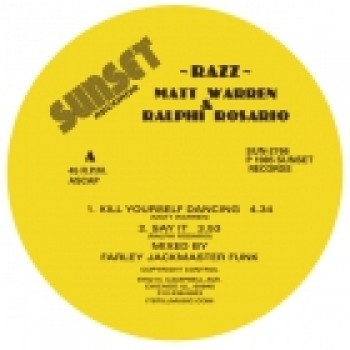 Razz - Kill Yourself Dancing - Sunser records