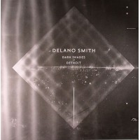 Delano Smith - Dark Shades Of Detroit (2014 Repress) - Sushitech