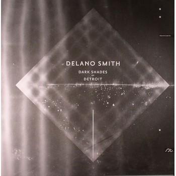 Delano Smith - Dark Shades Of Detroit (2014 Repress) - Sushitech
