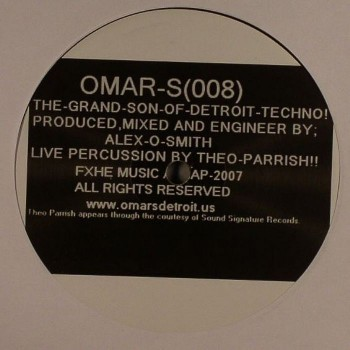 Omar S - 008 (The Grand Son of Detroit Techno) ft Theo Parrish - FXHE