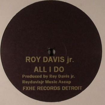 Roy Davis Jr / Omar S - All I Do - FXHE