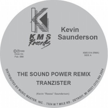 Kevin Saunderson - The Sound (Power Remix) / The Groove That Won't Stop (Repress) - KMS