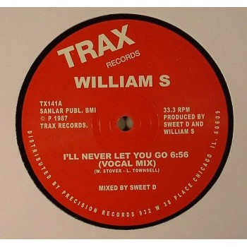 William S - I'll Never Let You Go (Remastered) - Trax