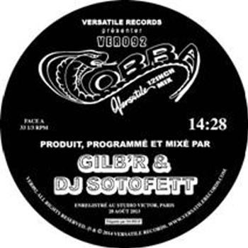 Gilb'r & DJ Sotofett - Cobra EP - Versatile