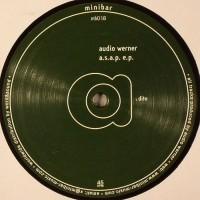Audio Werner - A.S.A.P. EP (2014 Repress) - Minibar