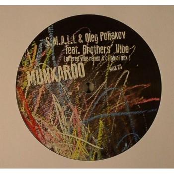 S.M.A.L.L. & Oleg Poliakov ft Brothers Vibe - Munkaroo - Mixx