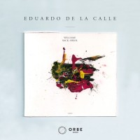 Eduardo De La Calle - Welcome Back Oreal EP - Orbe