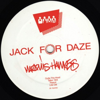 Marquis Hawkes - Outta This Hood - Clone Jack For Daze