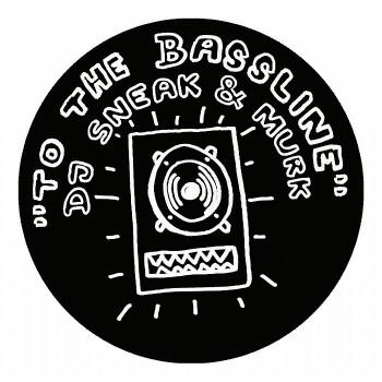DJ Sneak / Murk - To The Bassline - Exploited