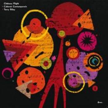 Château Flight & Le Cabaret Contemporain - Terry Riley Cover - Versatile
