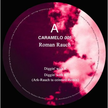 Roman Rauch - Diggin' With K (ft Soulphiction & Ark) - Caramelo 05