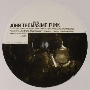 John Thomas - Mr Funk - Logistic